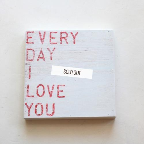 Sugarboo Designs・Every Day I Love You(Small Print)